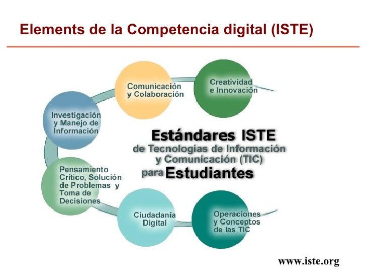 Elements de la Competencia digital (ISTE)                                         www.iste.org