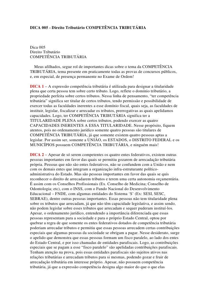 DICA 005 - Direito Tributário COMPETÊNCIA TRIBUTÁRIADica 005Direito TributárioCOMPETÊNCIA TRIBUTÁRIA   Meus afilhados, seg...