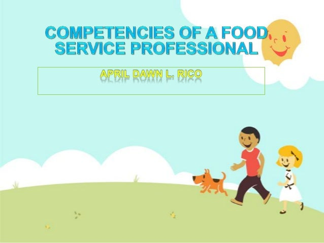 Qualities Of A Good Food Service Personnel