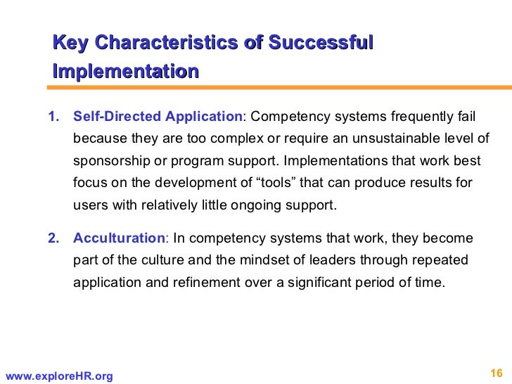 <ul><li>Self-Directed   Application : Competency systems frequently fail because they are too complex or require an unsust...