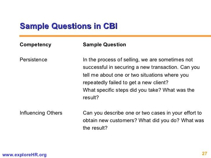Sample Questions in CBI Competency Sample Question Persistence  In the process of selling, we are sometimes not  successfu...