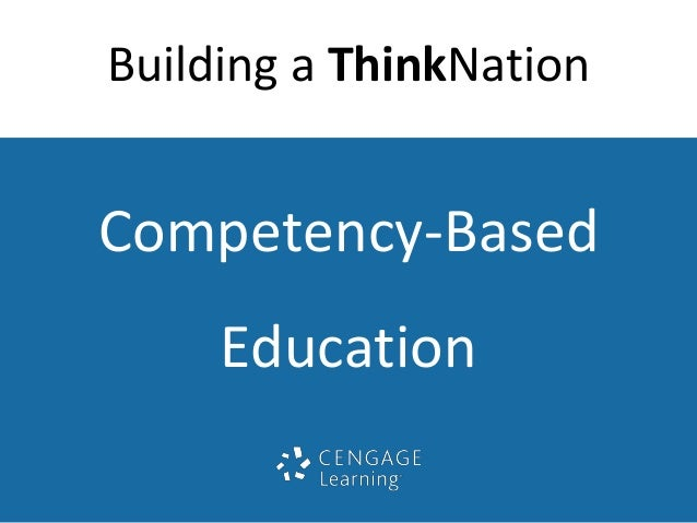 Building a ThinkNation  Competency-Based  Education
