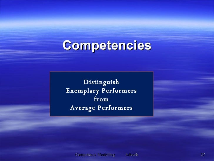 Competencies Distinguish Exemplary Performers from Average Performers