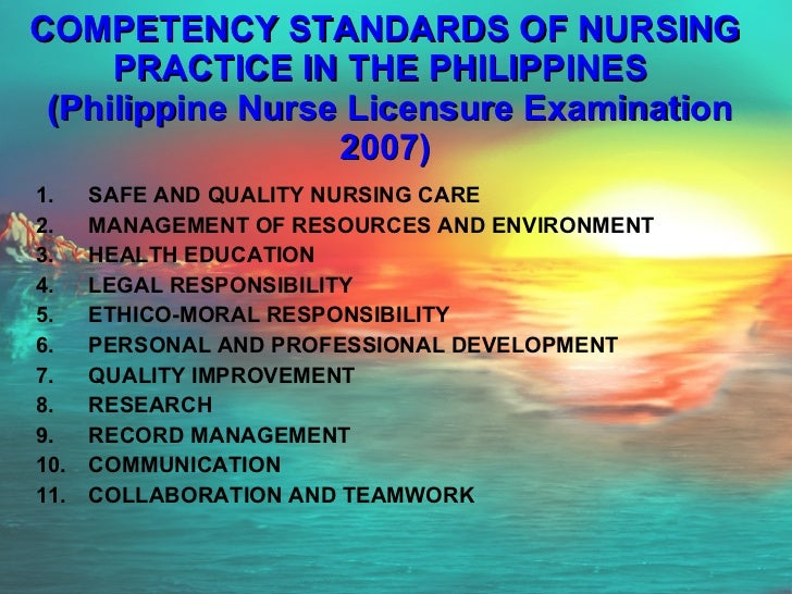 COMPETENCY STANDARDS OF NURSING PRACTICE IN THE PHILIPPINES   (Philippine Nurse Licensure Examination 2007) <ul><li>SAFE A...