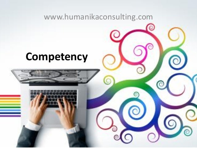 Competency  www.humanikaconsulting.com