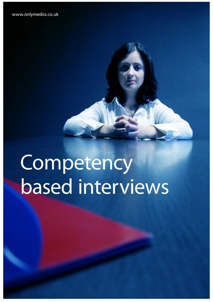 www.onlymedics.co.uk   Competency   based interviews