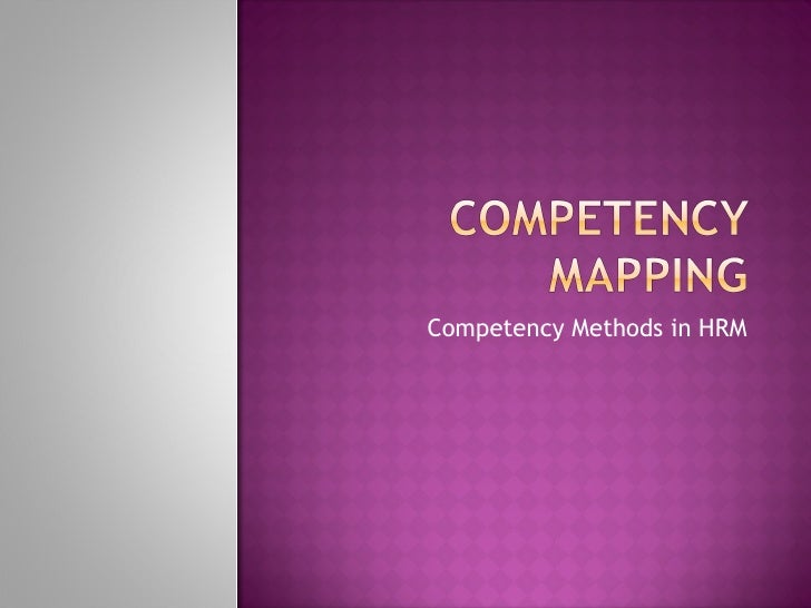 Competency Methods in HRM