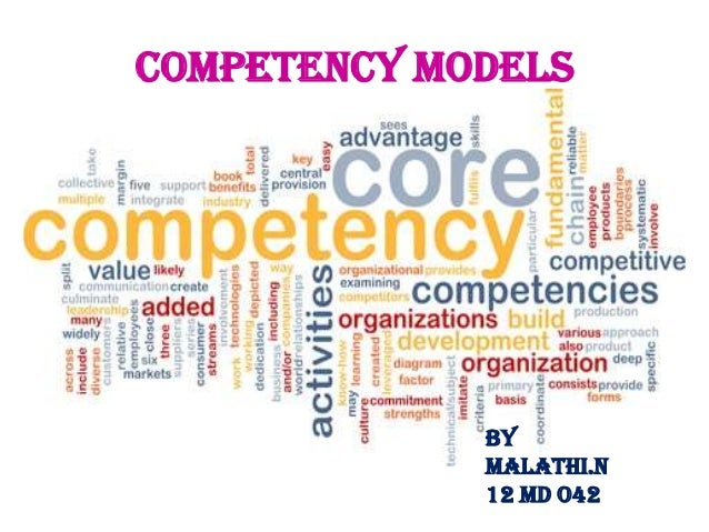 COMPETENCY MODELS  BY MALATHI.N 12 MD O42