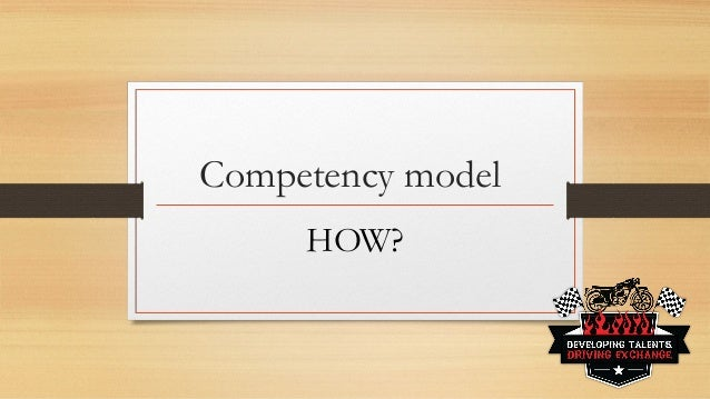 Competency model HOW?