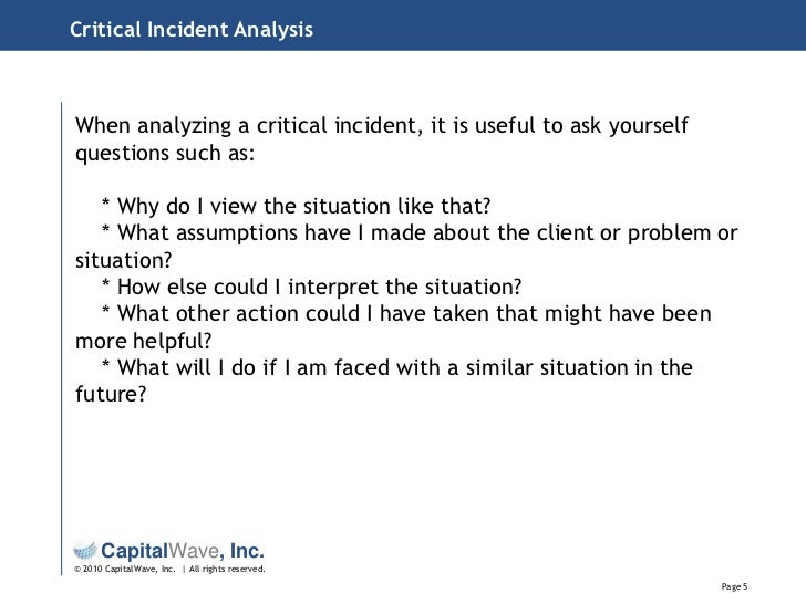 critical incidence analysis Interrogating students' perceptions of their online learning experiences with  brookfield's critical incident questionnaire by liam phalen, distance education,  vol.