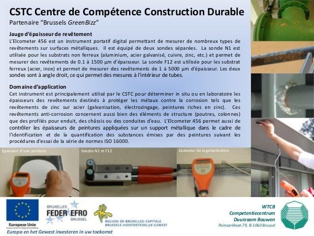 """CSTC Centre de Compétence Construction Durable    Partenaire """"Brussels GreenBizz""""    Jauge d'épaisseur de revêtement    L'..."""