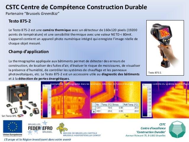 """CSTC Centre de Compétence Construction Durable   Partenaire """"Brussels GreenBizz""""      Testo 875-2      Le Testo 875-2 est ..."""