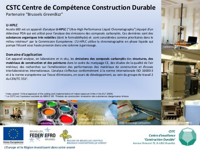 """CSTC Centre de Compétence Construction Durable      Partenaire """"Brussels GreenBizz""""      U-HPLC      Accela 600 est un app..."""