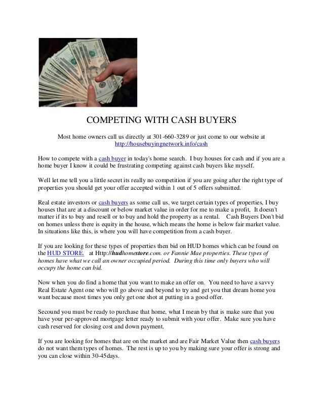 Competing with cash buyers 202-641-6882