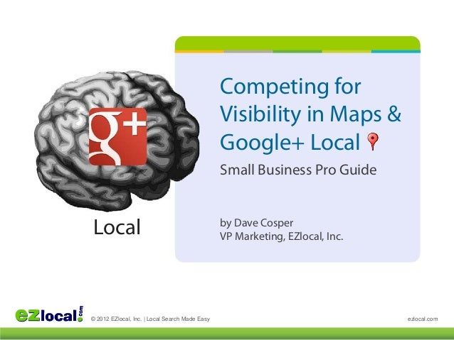 Competing for                                                Visibility in Maps &                                         ...