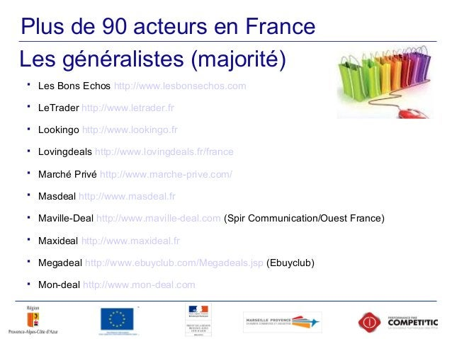 Plus de 90 acteurs en France  Les Bons Echos http://www.lesbonsechos.com  LeTrader http://www.letrader.fr  Lookingo htt...