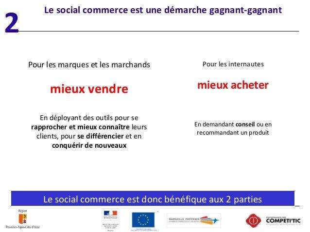 Le social commerce est une démarche gagnant-gagnant Lesocialcommerceestdoncbénéfiqueaux2parties Pourlesinternaut...