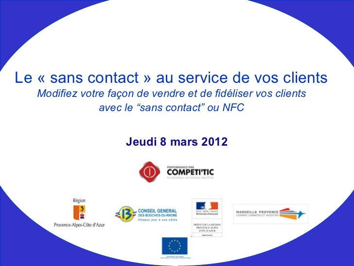 Le « sans contact » au service de vos clients   Modifiez votre façon de vendre et de fidéliser vos clients                ...
