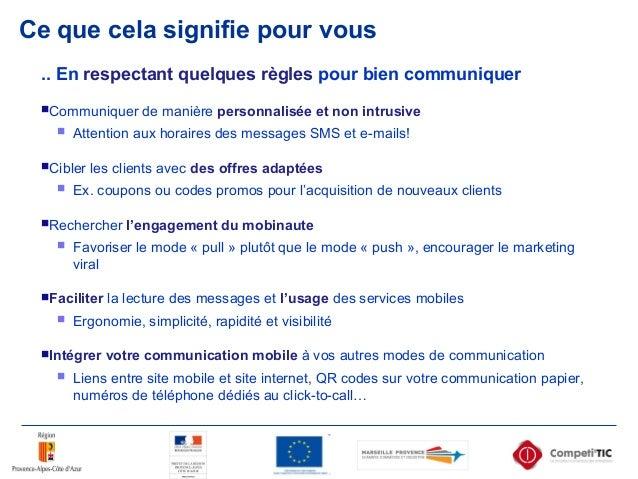 Ce que cela signifie pour vous .. En respectant quelques règles pour bien communiquer Communiquer de manière personnalisé...