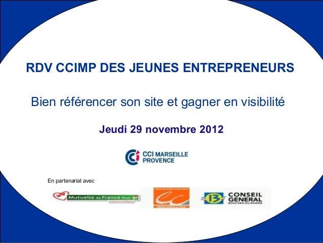 RDV CCIMP DES JEUNES ENTREPRENEURSBien référencer son site et gagner en visibilité                         Jeudi 29 novemb...