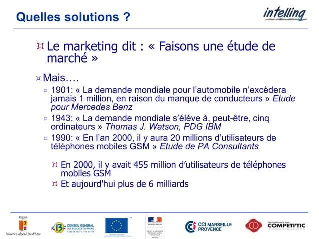 Quelles solutions ? Mais….  1901: « La demande mondiale pour l'automobile n'excèdera jamais 1 million, en raison du manq...