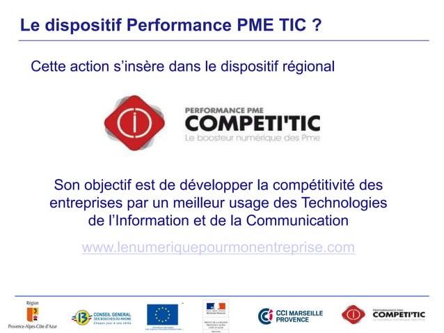Le dispositif Performance PME TIC ? Cette action s'insère dans le dispositif régional Son objectif est de développer la co...