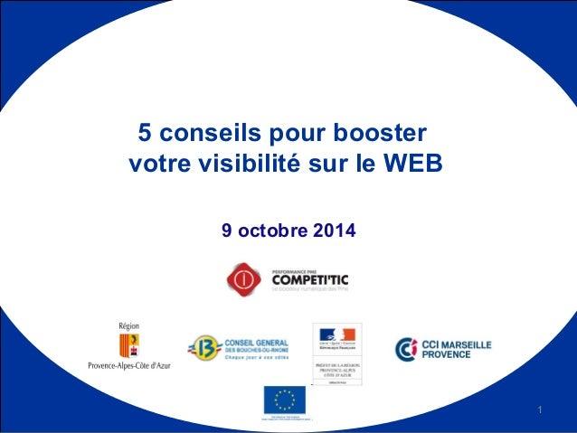 9 octobre 2014 5 conseils pour booster votre visibilité sur le WEB 1