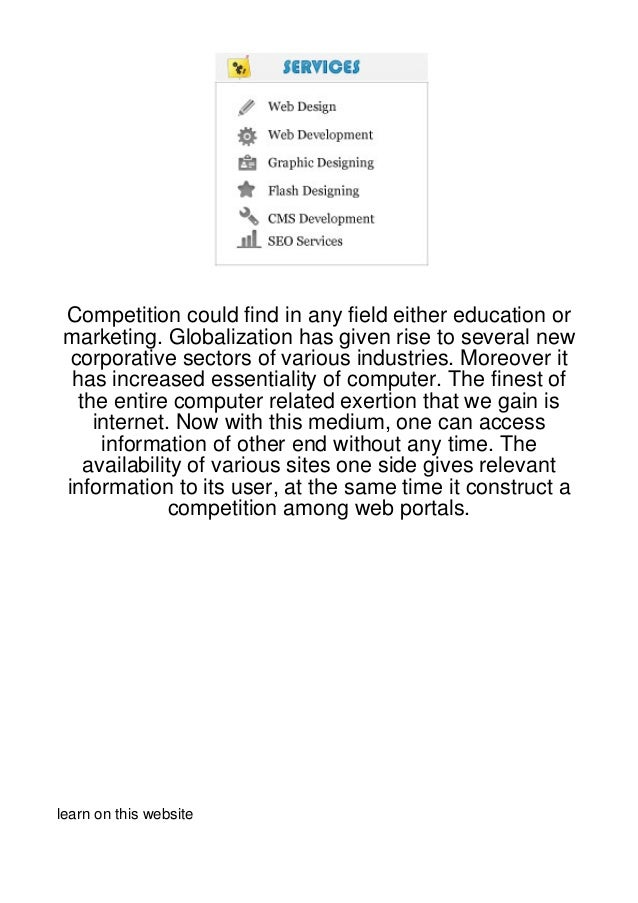 Competition could find in any field either education ormarketing. Globalization has given rise to several new corporative ...