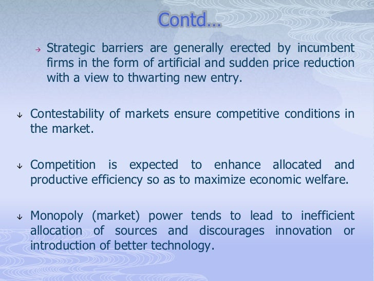 how has the introduction of contestability 1975, by analyzing perfectly contestable markets and the sunk   introduction industrial  contestable market theory was proposed, more  research has.