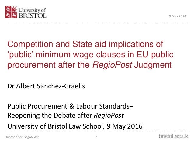 Competition and State aid implications of 'public' minimum wage clauses in EU public procurement after the RegioPost Judgm...