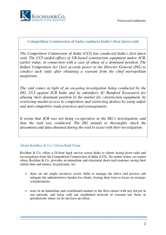 Private and Confidential  2  Competition Commission of India conducts India's first dawn raid  The Competition Commission ...