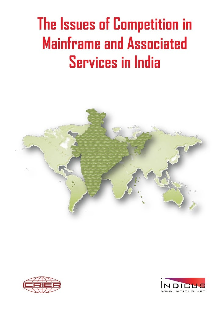 The Issues of Competition in Mainframe and Associated Services in India                                                   ...