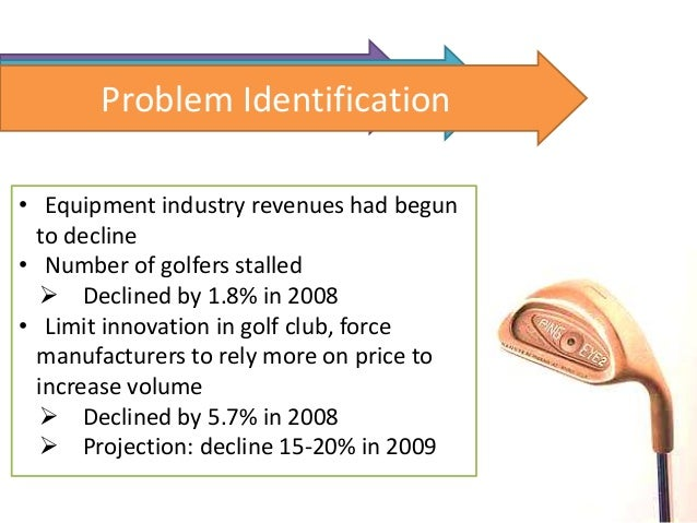 competition in the golf equipment industry Free essay: case: competition in the golf equipment industry 1what are the defining characteristics of the golf equipment industry what is the industry.