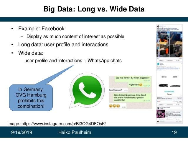 9/19/2019 Heiko Paulheim 19 Big Data: Long vs. Wide Data • Example: Facebook – Display as much content of interest as poss...