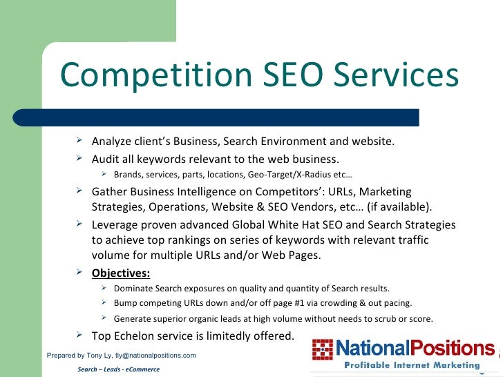 Competition SEO Services Prepared by Tony Ly,  [email_address] Search – Leads - eCommerce   <ul><ul><li>Analyze client's B...