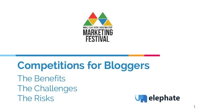 Competitions for Bloggers The Benefits The Challenges The Risks 1