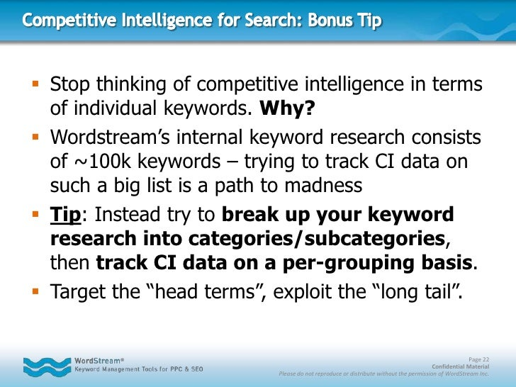 Workflow using Competitive Intelligence data for SEO<br />Google your target keyword.<br />If your page is found on page 1...