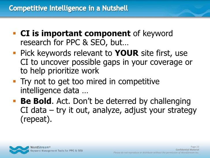 Competitive Intelligence for Search: Bonus Tip<br /><ul><li>Stop thinking of competitive intelligence in terms of individu...