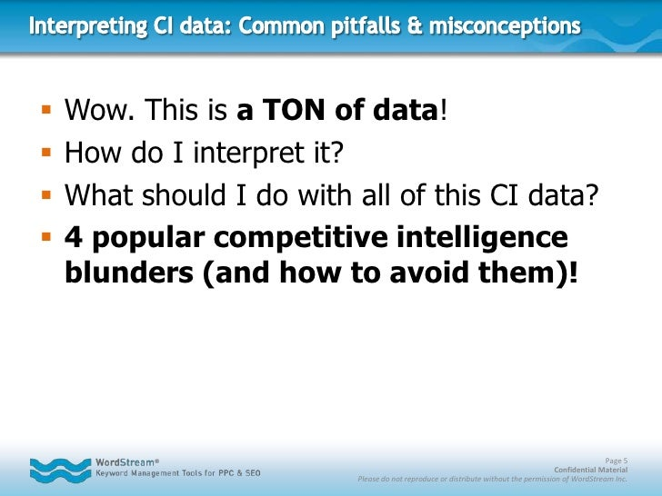 Interpreting CI data: Common pitfalls & misconceptions<br />Wow. This is a TON of data!<br />How do I interpret it?<br />W...