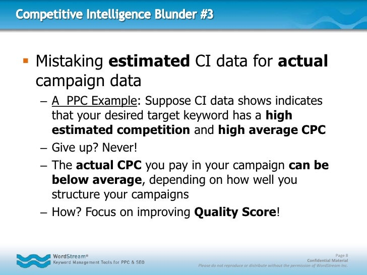Competitive Intelligence Blunder #3<br />Mistaking estimated CI data for actual campaign data<br />A  PPC Example: Suppose...