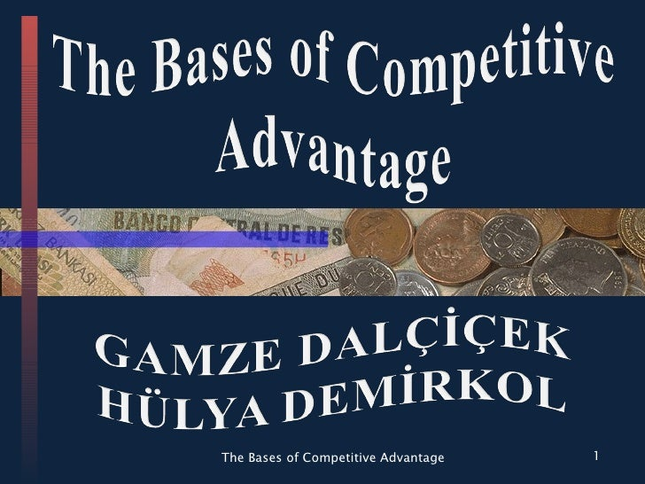 The Bases of Competitive Advantage