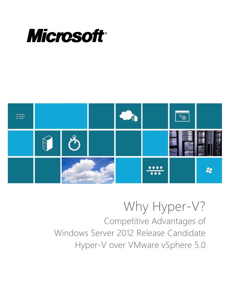 Clouds                               IT                 Why Hyper-V?            Competitive Advantages of Windows Server 2...