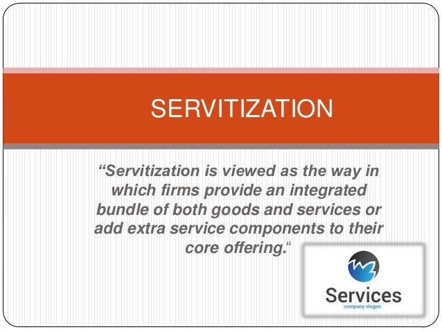 Competitive Advantage Through Servitization