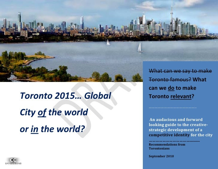 What can we say to make                        Toronto famous? What                        can we do to make Toronto 2015…...
