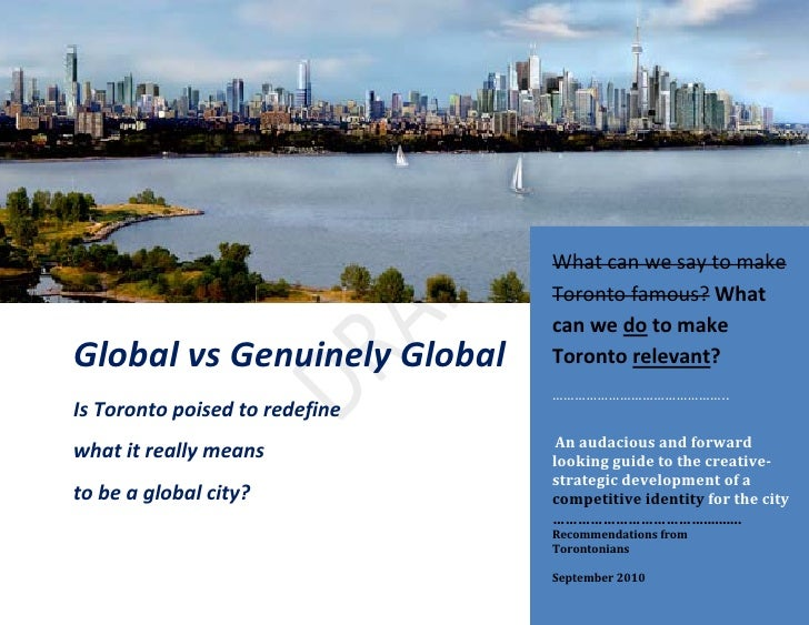 What can we say to make                                 Toronto famous? What                                 can we do to ...