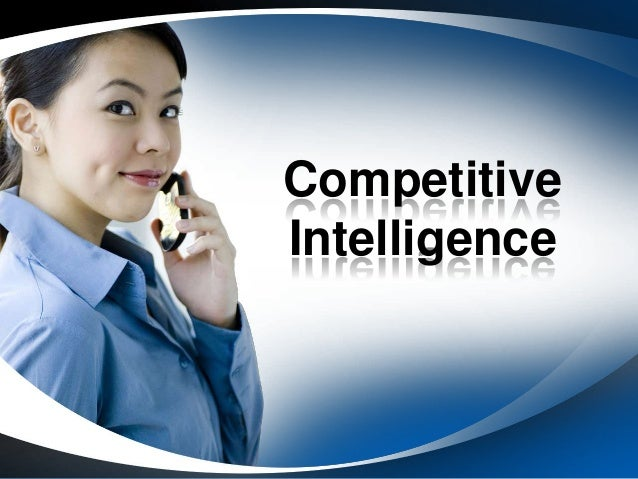 competitive intelligence predicament For more than 30 years, most large corporations worldwide have adopted competitive intelligence (ci) as a way to expedite good decisions and yet for almost every company that uses ci in their decision-making, there's another that disregards ci's mix of industry analysis, rival positions, and.