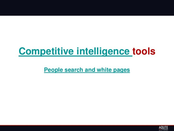 Competitive intelligence tools     People search and white pages
