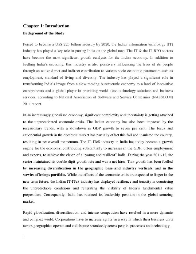 Chapter 1: IntroductionBackground of the StudyPoised to become a US$ 225 billion industry by 2020, the Indian information ...