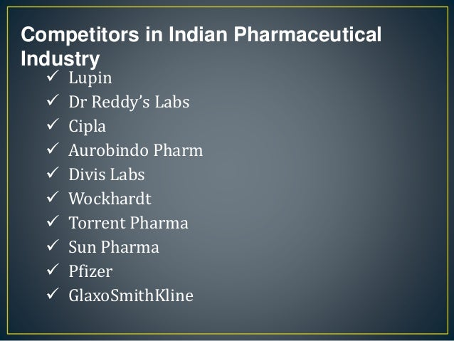 """analysis of indian pharmaceutical industry dr reddy laboratories Dr reddy's laboratories limited (""""dr reddy"""" or the """"company"""") has grown consistently over the last few years and continued to expand its operation despite the subdued economic environment dr reddy's revenue from operations over the 5 year period (ie 2008-09 to 2012-13) grew at an impressive cagr of 14 ."""
