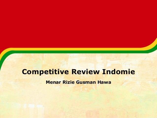 Competitive Review Indomie Menar Rizie Gusman Hawa